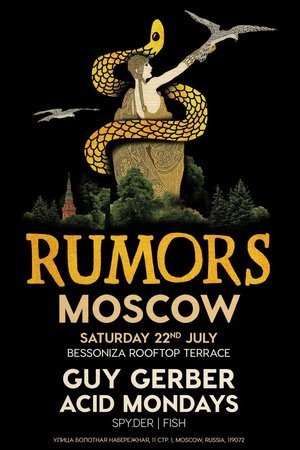 RUMORS Moscow w/ GUY GERBER & ACID MONDAYS