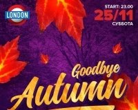 Goodbye Autumn