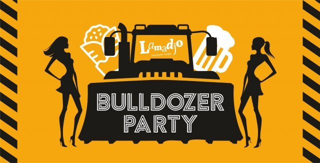 BULLDOZER Party