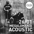 Megalomania Acoustic (Москва)